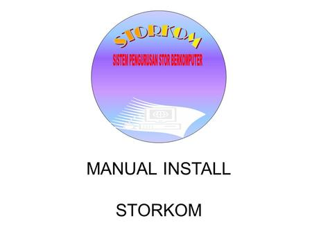 MANUAL INSTALL STORKOM. 1- Buka MS Office 2007 Klik Pada Office Button Office Button.