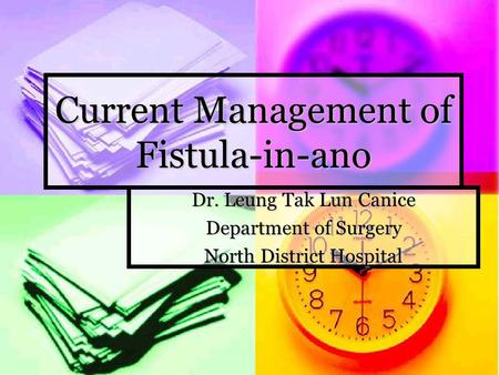 Current Management of Fistula-in-ano