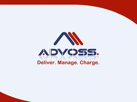 AdvOSS Service Management 0 AdvOSS Service Management Solution is mainly composed of three products (AAA Server, Policy Server & HSS) and based on AdvOSS.