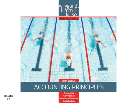 Chapter 7-1. Chapter 7-2 Chapter 7 Accounting Information Systems Accounting Principles, Ninth Edition.