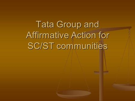 Tata <strong>Group</strong> and Affirmative Action for SC/ST communities.