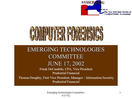 Emerging Technologies Committee - 6/17/02 1 EMERGING TECHNOLOGIES COMMITTEE JUNE 17, 2002 EMERGING TECHNOLOGIES COMMITTEE JUNE 17, 2002 Frank DeCandido,