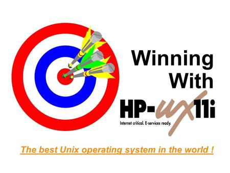 Winning With The best Unix operating system in the world !