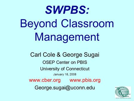 SWPBS: Beyond Classroom Management