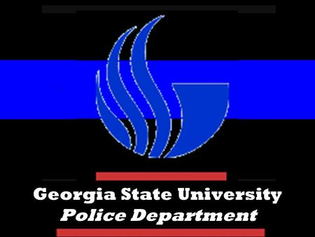Georgia State University Police Department. Georgia State University Police Officers are certified by the State of Georgia. Officers are certified by.