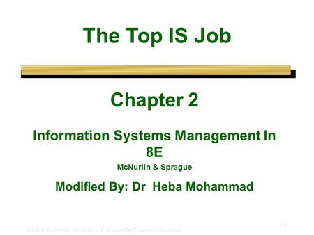 Information Systems Management In 8E Modified By: Dr Heba Mohammad
