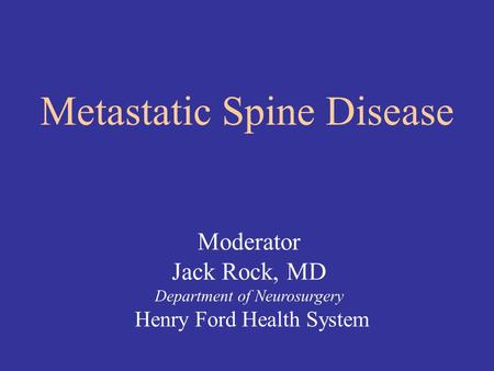 Metastatic Spine Disease