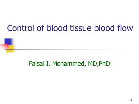 Control of blood tissue blood flow