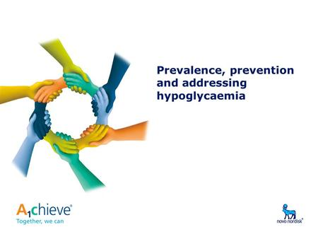 Prevalence, prevention and addressing hypoglycaemia.