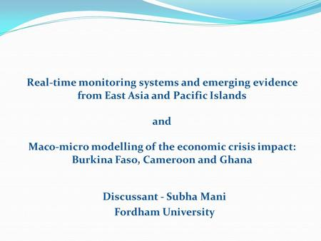 Real-time monitoring systems and emerging evidence from East Asia and Pacific Islands and Maco-micro modelling of the economic crisis impact: Burkina Faso,