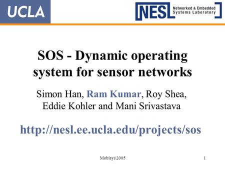 SOS - Dynamic operating system for sensor networks