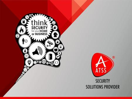 ATSS is a <strong>Security</strong> Solutions Provider company with over 10 years experience <strong>in</strong> the <strong>Security</strong> Systems Industry. We provide full - <strong>Security</strong> Solutions for.