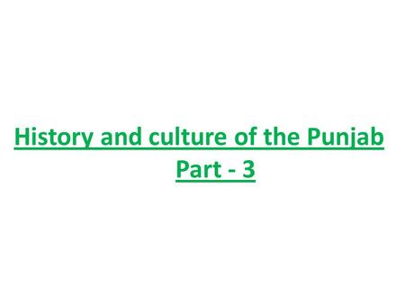 History and culture of the Punjab Part - 3.