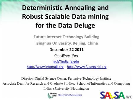 Https://portal.futuregrid.org Deterministic Annealing and Robust Scalable Data mining for the Data Deluge Future Internet Technology Building Tsinghua.