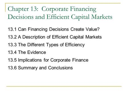 13.1 Can Financing Decisions Create Value?
