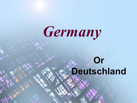 Germany Or Deutschland. Certain materials are included under the fair use exemption of the U.S. Copyright Law and have been prepared according to the.