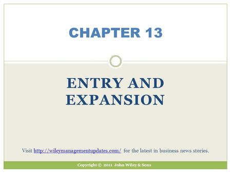 Entry and expansion CHAPTER 13