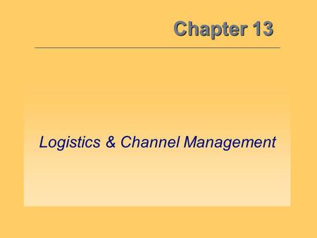 Logistics & Channel Management