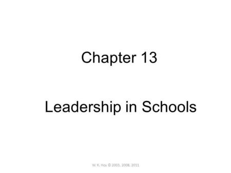 Chapter 13 <strong>Leadership</strong> in Schools