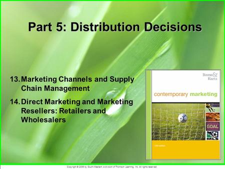 Part 5: Distribution Decisions
