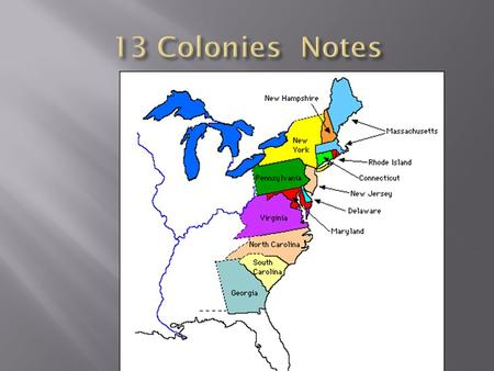 13 Colonies Notes.