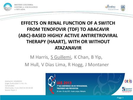 Page 1 EFFECTS ON RENAL FUNCTION OF A SWITCH FROM TENOFOVIR (TDF) TO ABACAVIR (ABC)- BASED HIGHLY ACTIVE ANTIRETROVIRAL THERAPY (HAART), WITH OR WITHOUT.