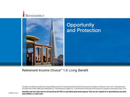 VPPRINY1014 Variable annuities and optional living benefits issued by Transamerica Financial Life Insurance Company in Harrison, New York (Transamerica).