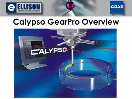 Calypso GearPro Overview. 2 of 13 GearPro is the gear inspection software by the creators of Calypso. This is an introduction to the functionality of.