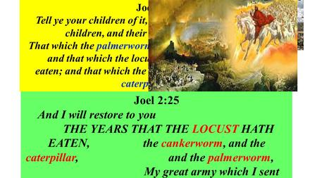 Island Glades Gospel Chapel 30 th Nov. 2014 The Years That The Locust Hath Eaten, Joel 1:4; 2:25 Part 1 – The YEARS in The DAY of the Lord Or Israel's.