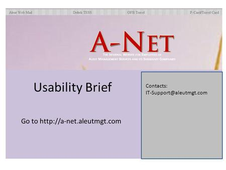 Contacts: Go to  Usability Brief.