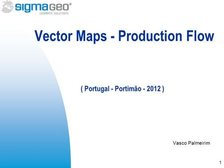 Vasco Palmeirim Vector Maps - Production Flow ( Portugal - Portimão - 2012 ) 1.