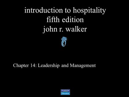 Chapter 14: Leadership and Management