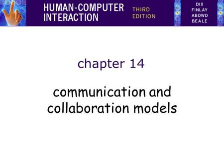 Chapter 14 communication and collaboration models.