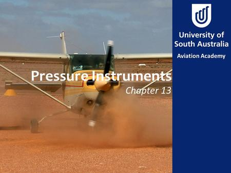 Pressure Instruments Chapter 13.