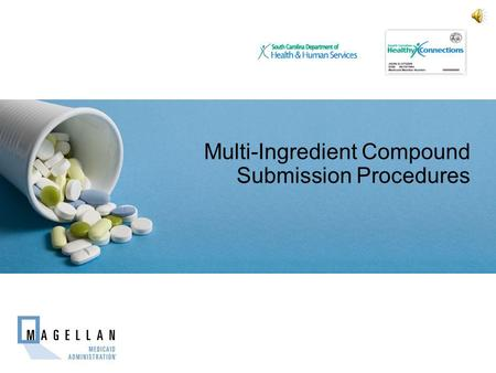 Multi-Ingredient Compound Submission Procedures Place Client Logo here.