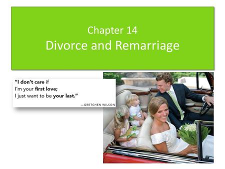 Chapter 14 Divorce and Remarriage