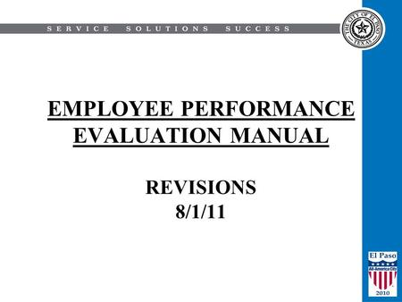 EMPLOYEE PERFORMANCE EVALUATION MANUAL REVISIONS 8/1/11.