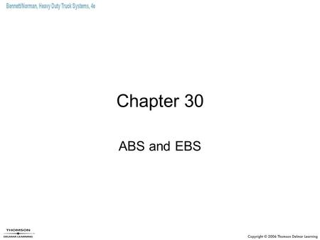Chapter 30 ABS and EBS.