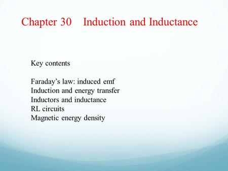 Chapter 30 Induction and Inductance