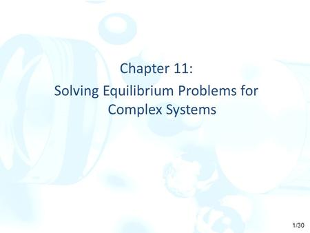 Chapter 11: Solving Equilibrium Problems for Complex Systems