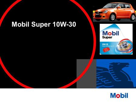Mobil Super 10W-30. is made from High Quality ExxonMobil Base Stocks and Premium Performance Additive System.