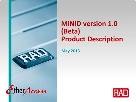 MiNID version 1.0 (Beta) Product Description