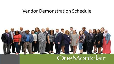 Vendor Demonstration Schedule. Summary Demo Schedule Vendor Name Demo Dates TimeMeeting RoomDetailed Agenda by Functional Area BannerApr 8 th 20138:30AM.