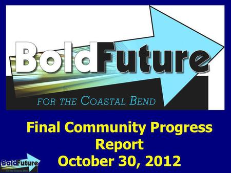 Final Community Progress Report October 30, 2012.