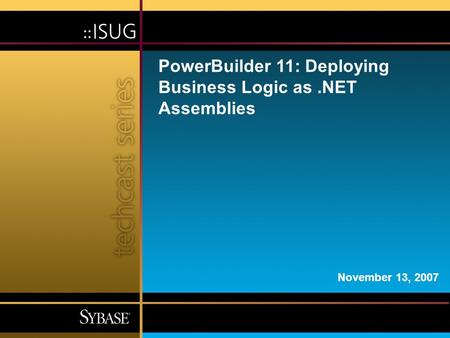 PowerBuilder 11: Deploying Business Logic as .NET Assemblies
