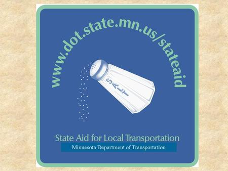 Minnesota Department of Transportation. Where Do State Aid Funds Come From?