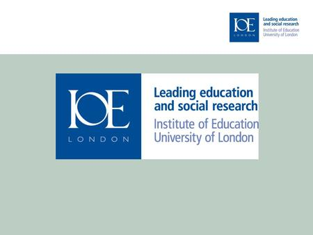 2 The Institute of Education, University of London An introduction.
