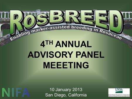 4 TH ANNUAL ADVISORY PANEL MEEETING 10 January 2013 San Diego, California.