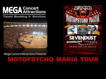 Mega Concert Attractions Presents. Video Will Start Automatically.
