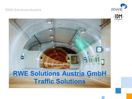 RWE Solutions Austria 1 RWE Solutions Austria GmbH Traffic Solutions.